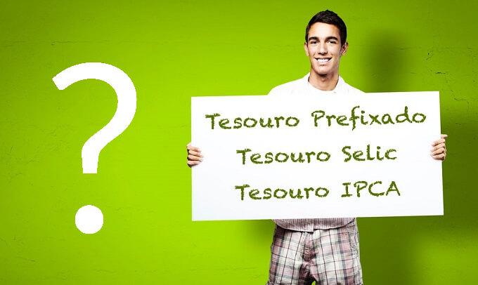 Qual o Melhor Título do Tesouro Direto Selic IPCA ou Prefixado