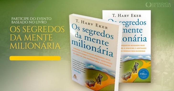 mmi evento baseado no livro segredos da mente milionaria experiencia de sucesso