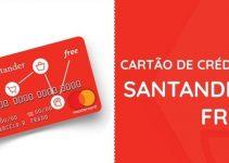 Cartão de Crédito Santander Free Como Solicitar Anuidade Benefícios